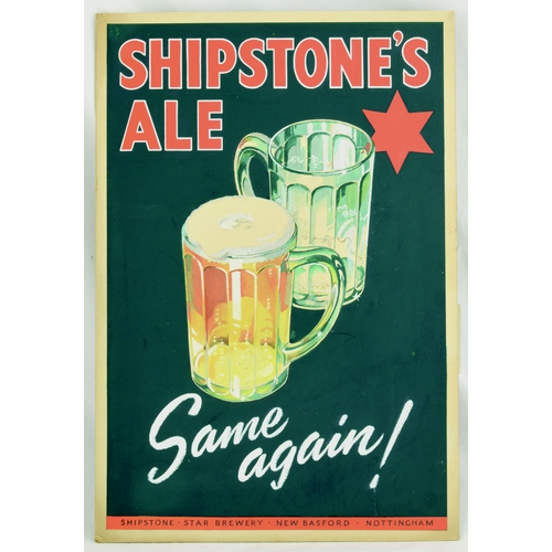 139 - SHIPSTONES ALE ORIGINAL ARTWORK. 16 by 11ins. Card advert for SHIPSTONES/ ALE/ SAME AGAIN! & central...