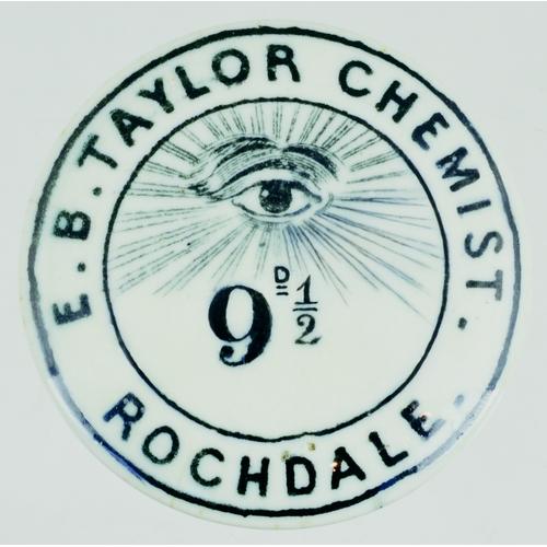 538 - ROCHDALE CHEMISTS POT LID. (APL p 167, 43) 2ins diam. Black transfer E. B. TAYLOR CHEMIST/ ROCHDALE,...