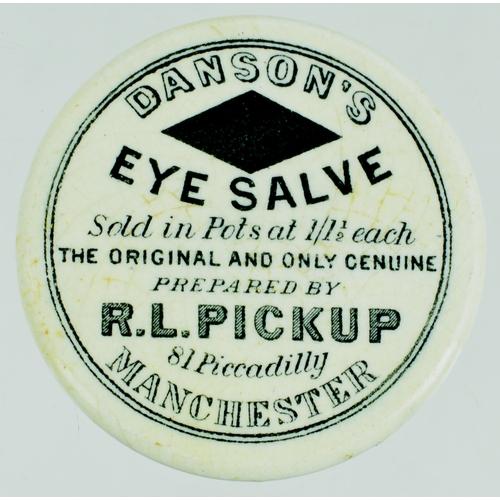 539 - MANCHESTER EYE SALVE POT LID. (APL p 430, 92) 2ins diam. Black transfer DANSON'S/ EYE SALVE/.../ R.L...