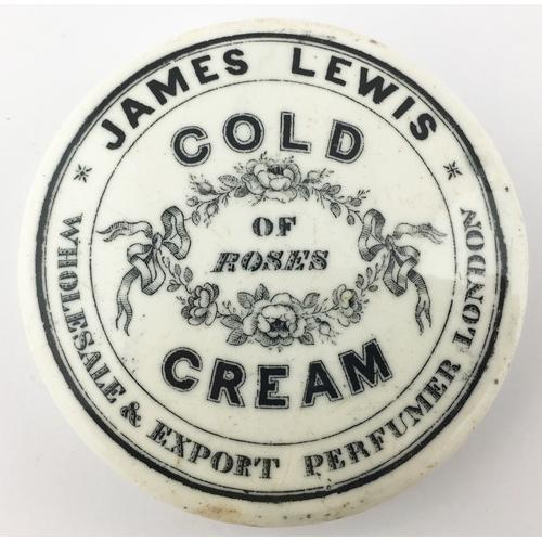 26 - JAMES LEWIS COLD CREAM POT LID. (APL p 338, 22) 2.5ins diam. Black transfer JAMES LEWIS/ COLD/ CREAM...