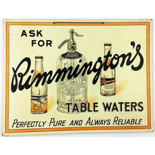 13 - RIMMINGTONS TABLE WATERS CARDBOARD HANGING SHOP SIGN. 14.6 x 11ins. Soda syphon & 2 labelled bottles...