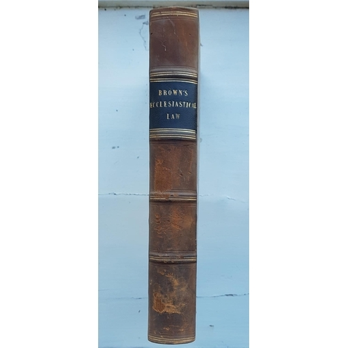 31 - Browns Ecclesiastical Law in Ireland 1 Volume, Knox's Essays Volume 1, 1822, Robertsons works 10 of ...