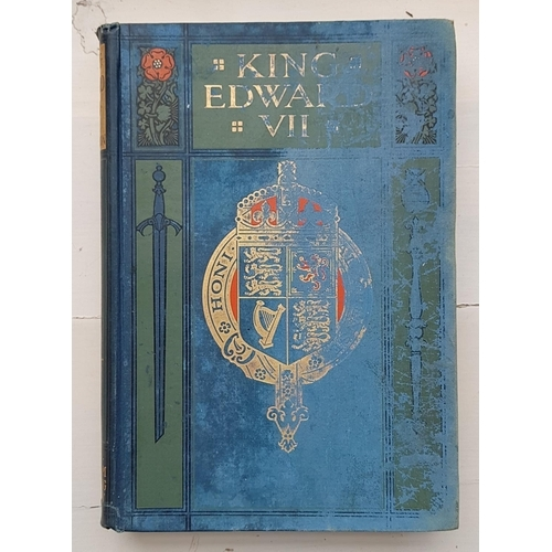 60 - 'King Edward V11. His life and Reign. The record of a noble career by Edgar Sanderson MA. In five vo...