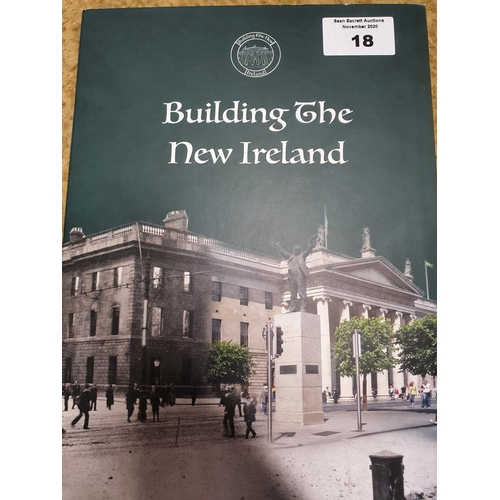 18 - A set of seven Dublin Mint commemorative Coins 'Building the new Ireland' the centre coin being 9ct ...