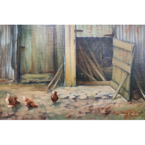 23 - An Oil On Board of chickens in a farmyard setting. Signed James English LR. 30 x 40 cms approx.