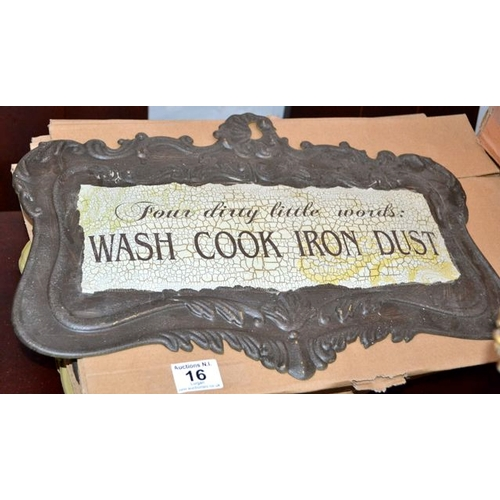 16 - 10 x Metal Signs - Wash Cook Iron Dust...