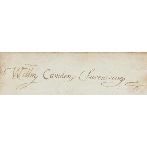 607 - <p>WILLIAM CAMDEN (1551-1623) AND SIR HENRY WOTTON (1568-1639) PIECES SIGNED  the first when Clarenc...