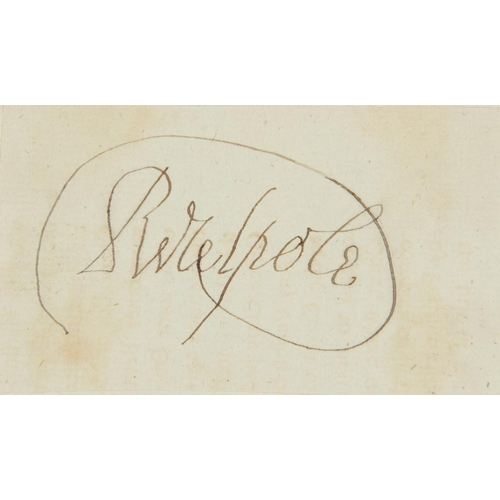 610 - <p>ROBERT WALPOLE, 1ST EARL OF ORFORD (1676-1745) PIECE SIGNED  5 x 8.5cm, loosely laid down on an o...