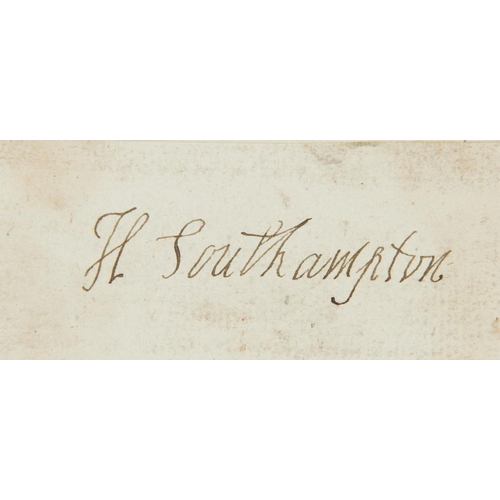 613 - <p>HENRY WRIOTHESLEY, 3RD EARL OF SOUTHAMPTON (1573-1624) PIECE SIGNED  3.5 x 8.5cm, loosely laid do...