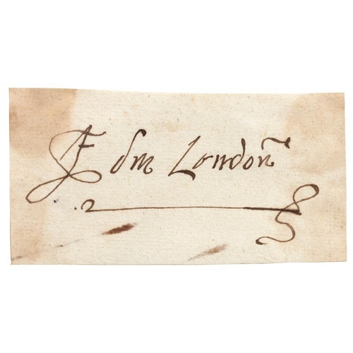 212 - <p>EDMUND BONNER (C1500-1569) PIECE SIGNED E DM LONDN  approx 4.5 x 9.1cm, loosely laid down with li...