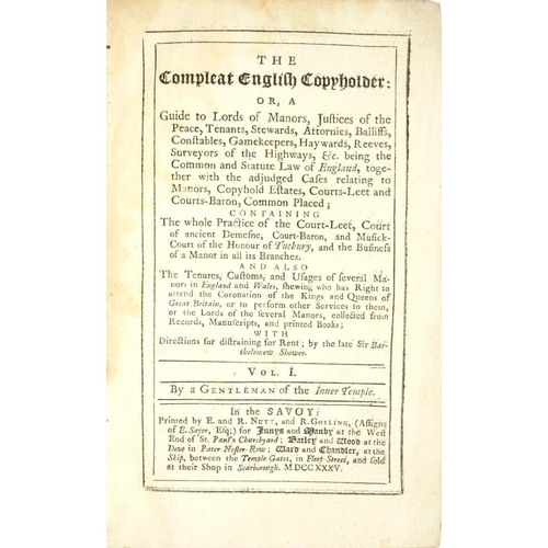 30 - <p>THE COMPLEAT ENGLISH COPYHOLDER: </p><p>OR A GUIDE TO LORDS OF MANORS JUSTICES OF THE PEACE, TENA...