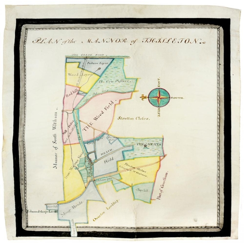 316A - <p>ESTATE MAP, COUNTY OF RUTLAND,  EARLY 19TH C plan of the Mannor of Thistleton, pen, ink  and wash...