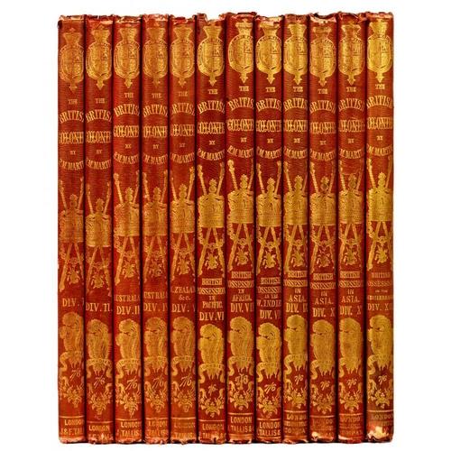 339 - <p>MARTIN, ROBERT MONTGOMERY / TALLIS, JOHN</p><p>THE BRITISH COLONIES; THEIR HISTORY, EXTENT, CONDI...