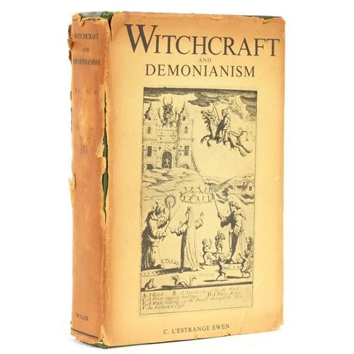 341 - <p>EWEN, C L'ESTRANGE</p><p>WITCHCRAFT AND DEMONIANISM</p><p>London, Heath Cranton Limited, 1970. 'F...