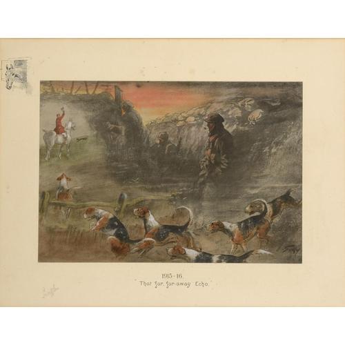 810 - <p>��CHARLES JOHNSON PAYNE, 'SNAFFLES' (1884-1967) TALLY-HO BACK; 1915-16 THAT FAR, FAR, AWAY ECHO  ...