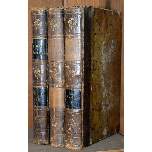 514 - <p>JAMES (G. P. R.), THE ROBBER, A TALE, 3 VOLS, LONDON, 1838, HALF LEATHER</p>...
