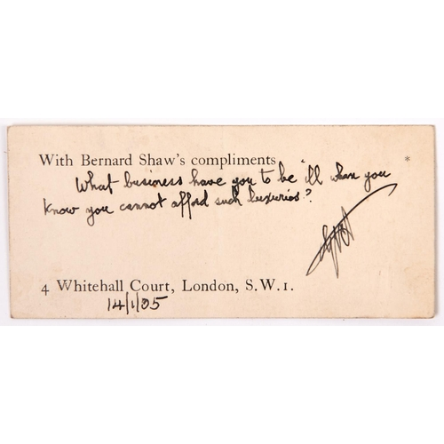 476 - Autograph. George Bernard Shaw - Shaw's compliments card inscribed in his hand in ink What business ...