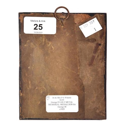 25 - A GeorgeIII memorial uniface or cliche medal, c1820,giltmetal, 70mm, papier maché frameProvenance...