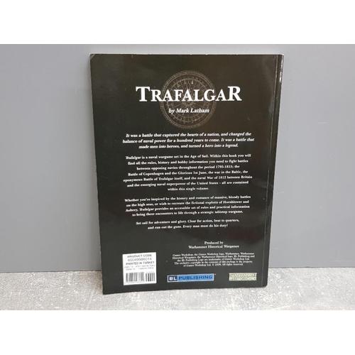 55 - Games Workshop Warhammer Historical Trafalgar Naval warfare in the age of sail 1795-1815 rule book, ...