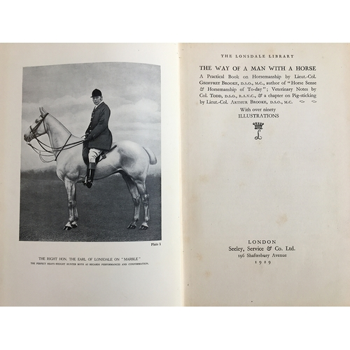 47 - Equestrian interest: 'The Way of a Man with a Horse', Seeley, Service & Co, London 1929; together wi...