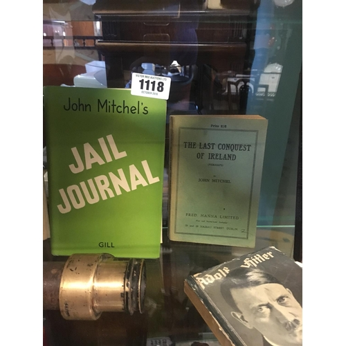 1118 - John Mitchel's Jail Journal and The Last Conquest of Ireland by John Mitchel....