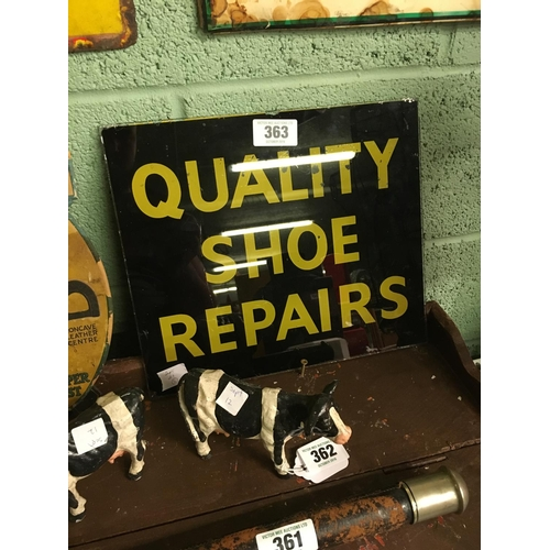 363 - QUALITY SHOE REPAIRS glass advertisement....