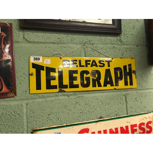 369 - Original BELFAST TELEGRAPH enamel sign....