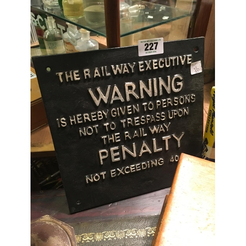 227 - Railway 40 shilling fine  cast iron sign....