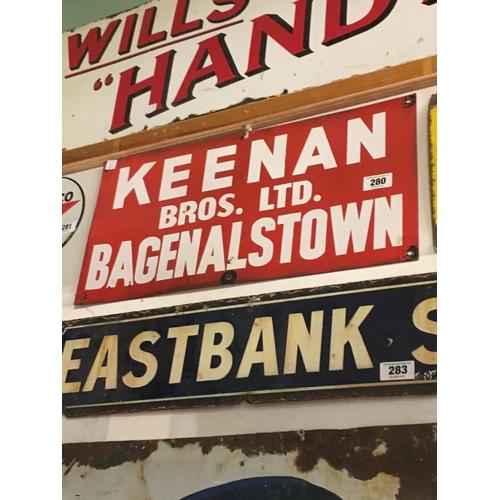 280 - KEENAN BROTHERS LTD BAGENALSTOWN enamel sign....