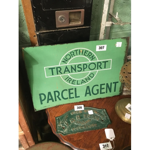 307 - NORTHERN IRELAND TRANSPORT PARCEL AGENT double sided sign....