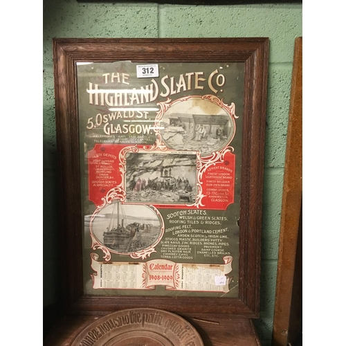 312 - Framed advertisment calendar 1908/09 of HIGHLAND SLATE CO, 5 OSWALD STREET GLASGOW...