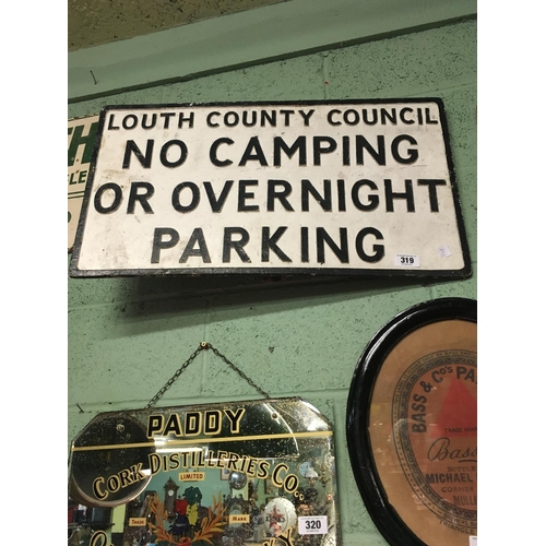 319 - Louth County Council road sign.  NO CAMPING OR OVERNIGHT PARKING....