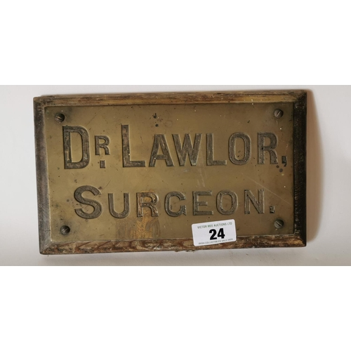 24 - Brass and wood  name plaque Dr Lawlor Surgeon....