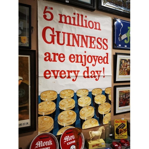45 - Five Million Guinness's Are Enjoyed Every Day advertising poster. { 149cm H X 101cm W }....