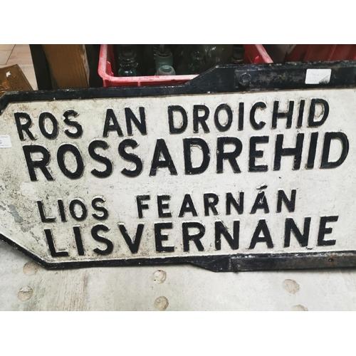 51 - Rossadrehid / Lisvernane bi - lingual finger post sign {39 cm H x 104 cm W}....