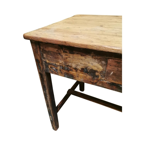 4 - 19th. C. painted pine table with single drawer in the frieze raised on square legs and single stretc...