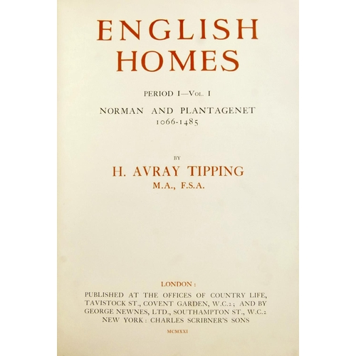 1 - Tipping (Henry Avray), ENGLISH HOMES, 9 vol., publisher's cloth, dust-jackets, folio, 1921-37...