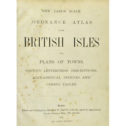 12 - Bacon (George, ed.), NEW LARGE SCALE ATLAS OF THE BRITISH ISLES, 99 double-page chromolithographed p...