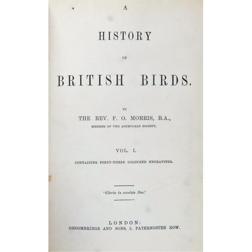 47 - Morris (Francis Orpen, Rev.), A HISTORY OF BRITISH BIRDS, Cabinet Ed., 8 vol., 358 hand-coloured pla...