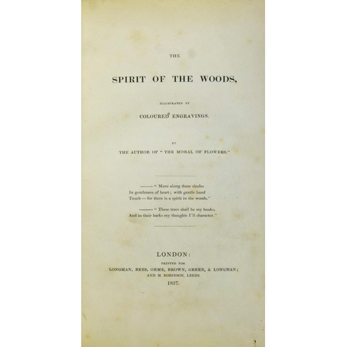 57 - Hey (Rebecca), THE SPIRIT OF THE WOODS, FIRST EDITION, half-title 26 hand-coloured engraved plates, ...