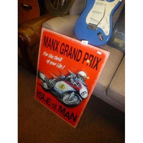 609 - MANX GRAND PRIX SIGN...