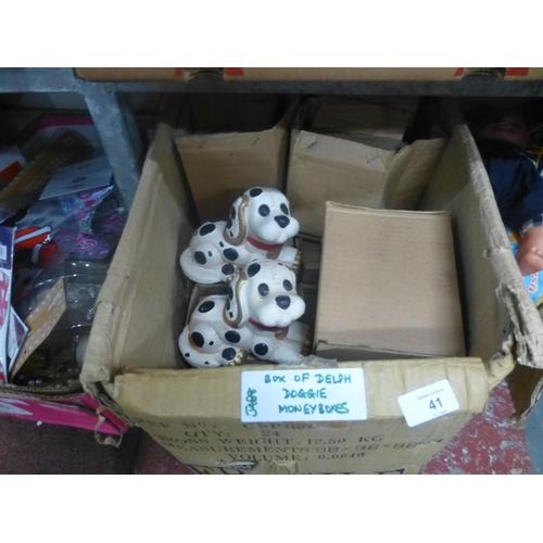 41 - BOX OF DOG DELPH MONEY BOXES...