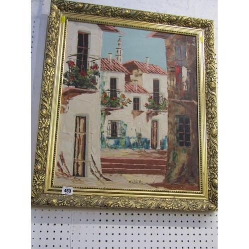 463 - CASTELLO, Signed oil on canvas 'Mediterranean Street Scene' 21