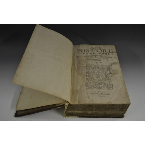 5930 - [Pliny, the Elder], The Historie (sic) of The World, Commonly called, The Natural Historie of G. Pli...