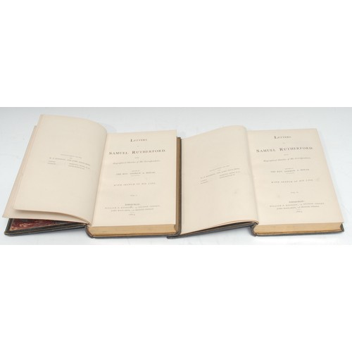 4129 - Bindings - Scotland, Theology, Bonar (The Rev. Andrew, editor), Letters of Samuel Rutherford, With B...