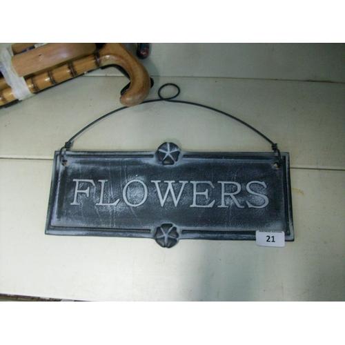 21 - Metal Flowers Sign...