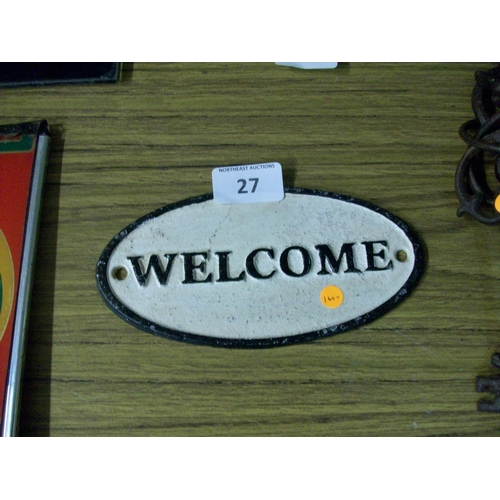 27 - Cast Iron Welcome Sign...