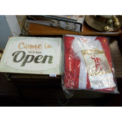 533 - Open Sign & Santa Suit...