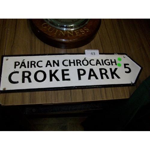 43 - Cast Iron Croke Park Sign...