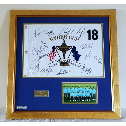 303 - The Ryder Cup 2008 European team photo and 18th Hole replica flag signed by the team, framed. 60 x 6...